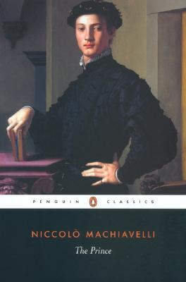 The Prince By Machiavelli, Niccolo/ Bull, George Anthony (TRN)/ Grafton, Anthony (INT)/ Bull, George Anthony