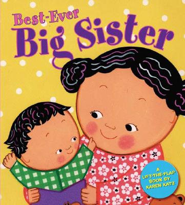 Best-ever Big Sister By Katz, Karen