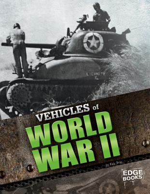Vehicles of World War II By Fein, Eric